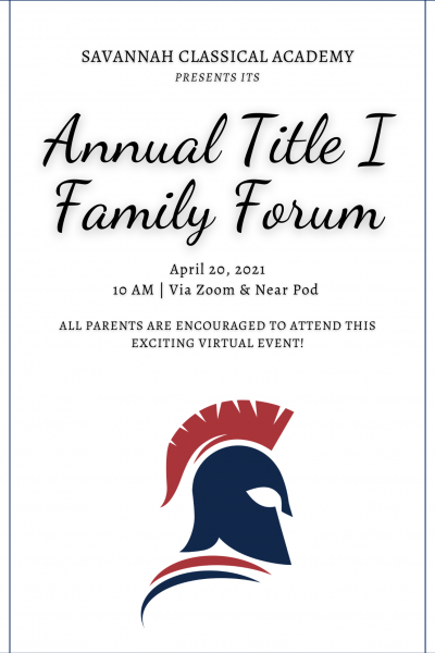 Savannah Classical Academy Presents Its Annual Title I Family Forum